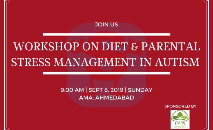 Workshop on diet and parental stress management in Autism